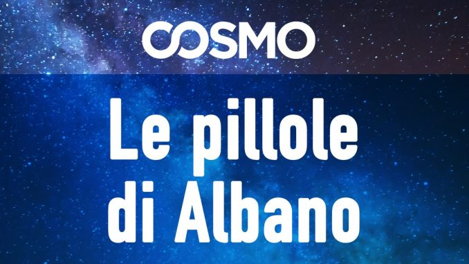 Le pillole di Albano - Cosmo